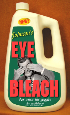 eye bleach joke