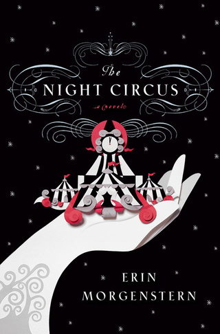 io9 Book Club Reminder: Meeting 2/21 to discuss Erin Morgenstern's The Night Circus