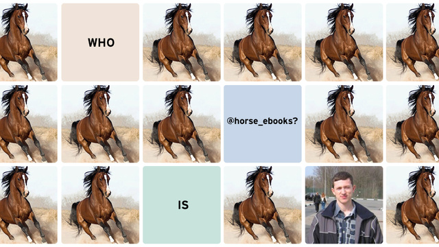 How I Found the Human Being Behind Horse_ebooks, The Internet's Favorite Spambot