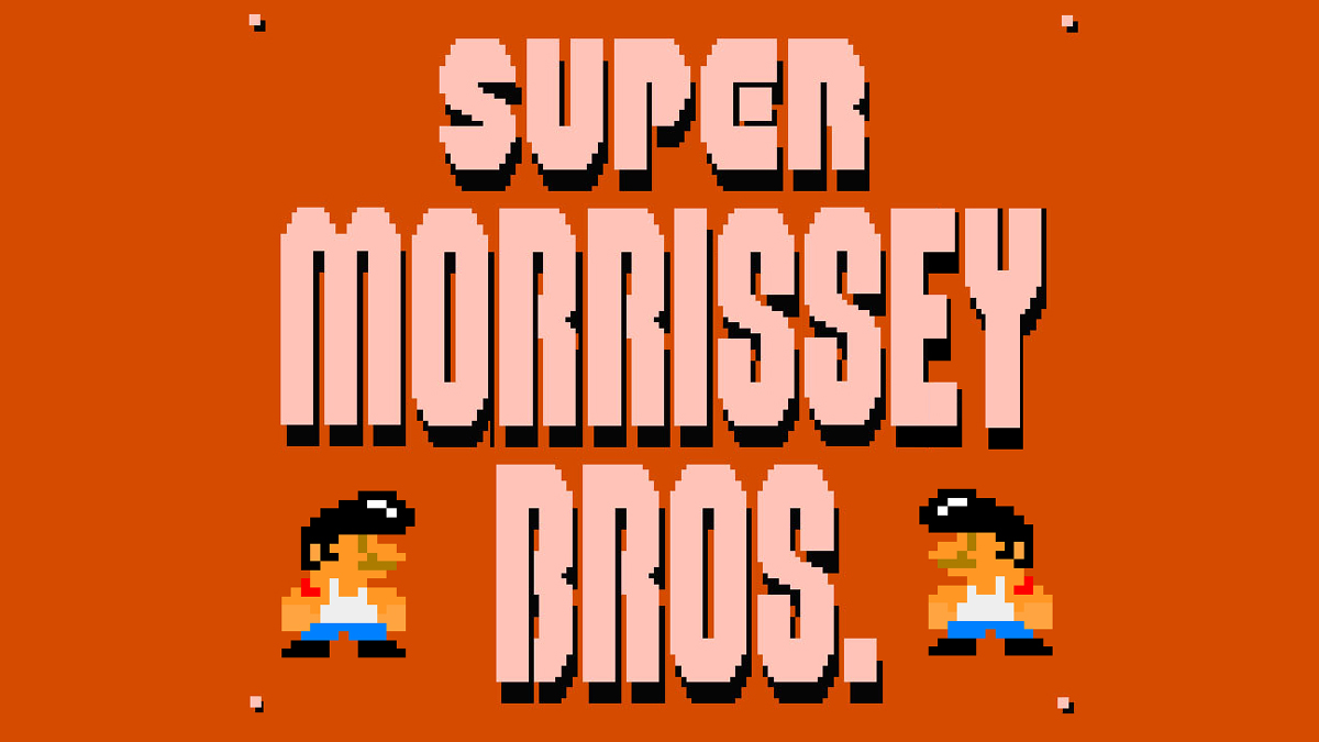 Click here to read Lazyitis: Super Morrissey Brothers