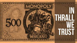 The Most Expensive Property in World of Warcraft Monopoly