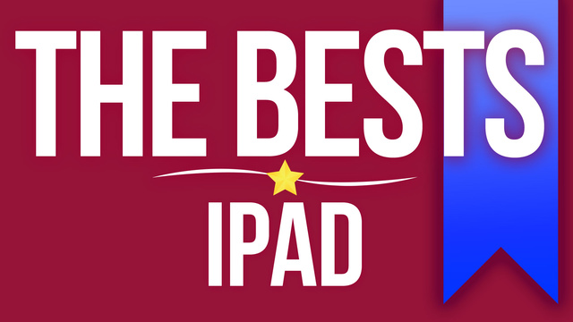The 12 Best Games for the iPad