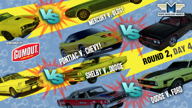 March Muscle Car Madness: Round Two, Day Four
