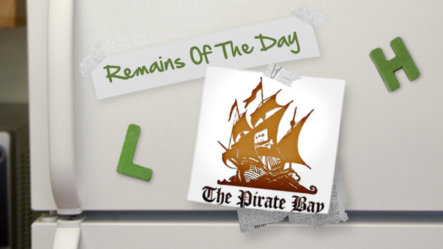 Remains of the Day: Microsoft Blocks Pirate Bay Links in IM