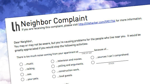 Let Your Annoying Neighbors Know How You Feel with This Simple Complaint Form