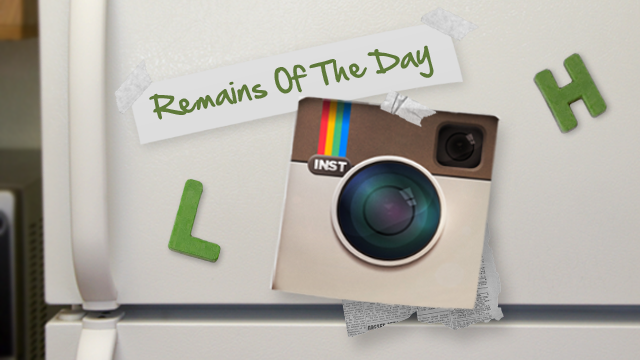Click here to read Remains of the Day: There's No Slowing Down Instagram