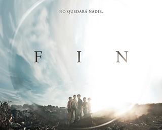First Look at Spanish Post-Apocalyptic Film: FIN (The End)
