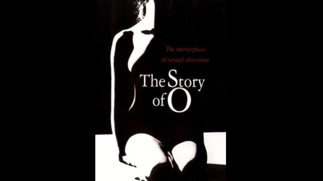 The Story of O: A Very Terrible Film You Simply Must See