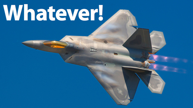 $7.4 Billion of Your Tax Dollars Are Upgrading the Never-Used F-22