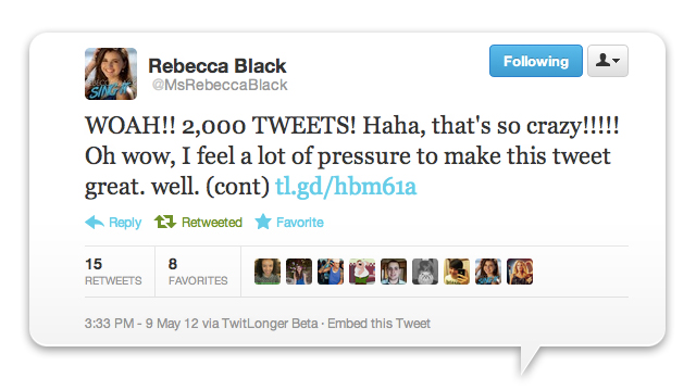 Click here to read Rebecca Black's 2,000th Tweet Is Very Bad