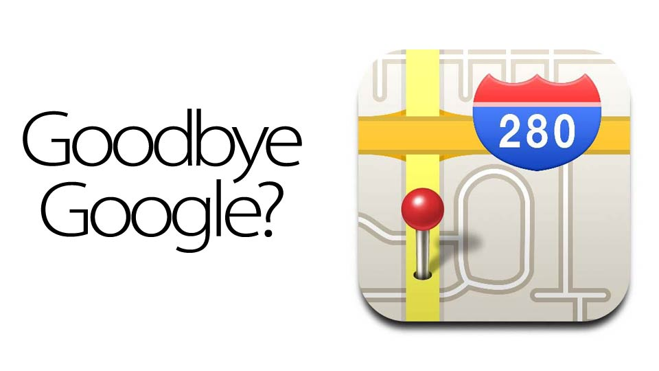 Click here to read Report: Apple Is Dropping Google Maps from iOS 6