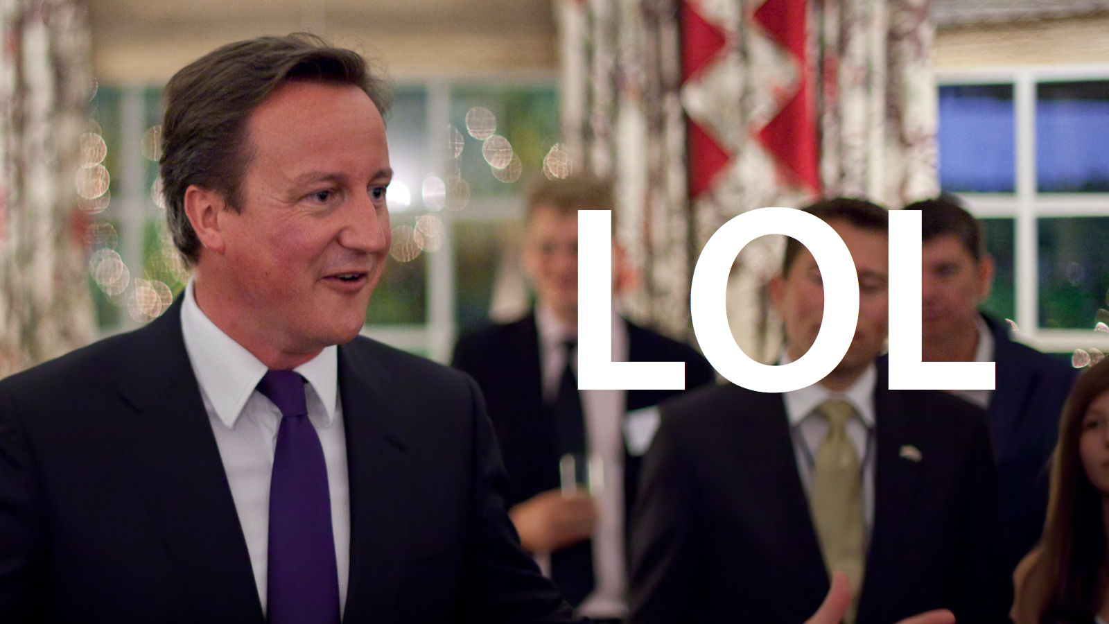 Click here to read UK Prime Minister Thought 'LOL' Meant 'Lots of Love'