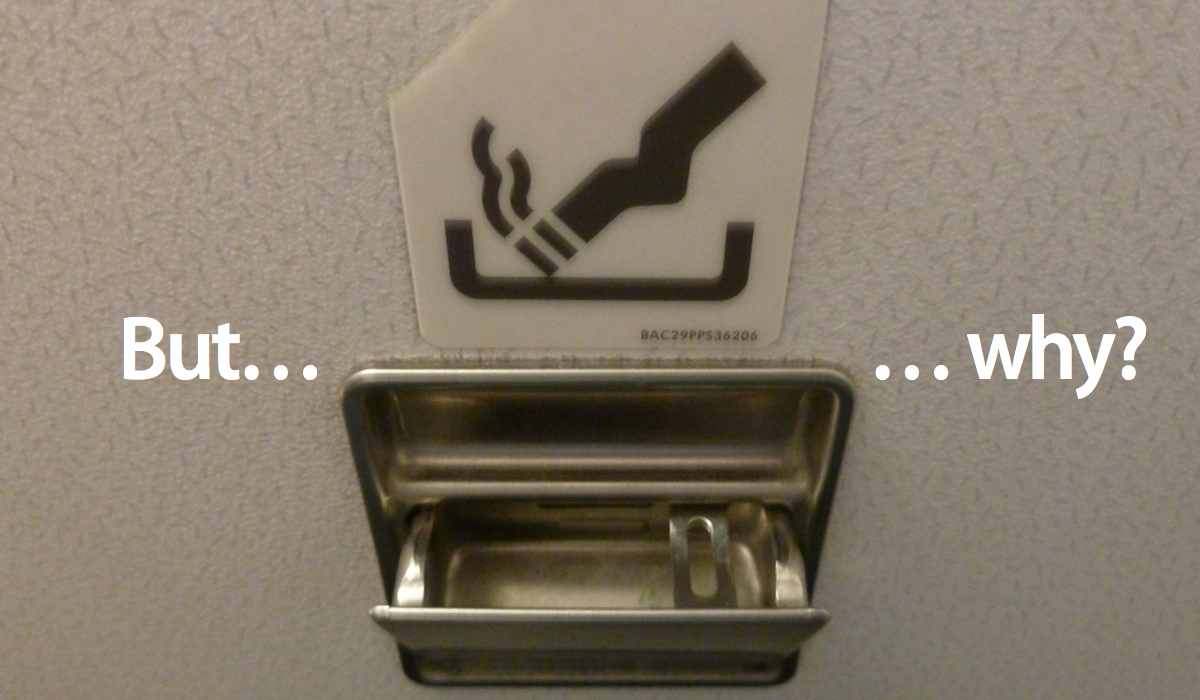 Why Aeroplanes Still Have Ashtrays In The Bathrooms