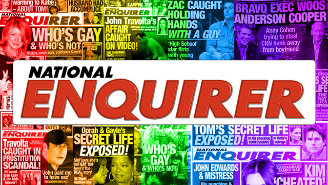 How to Sell a Gay Sex Story to the National Enquirer