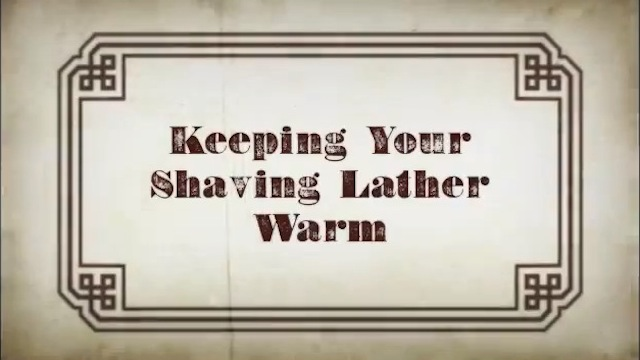 Click here to read Keep Shaving Lather Warm by Storing It in a Sink Full of Hot Water