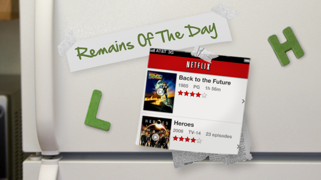 Remains of the Day: Netflix Update for iOS Brings Bigger Controls, More Options