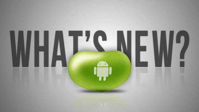 Click here to read What's New in Android 4.1 Jelly Bean