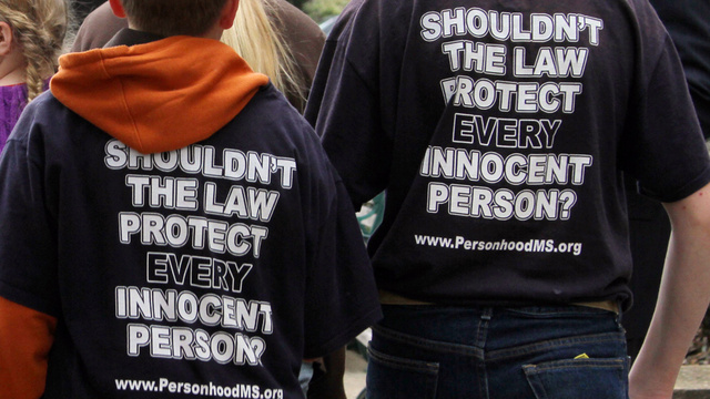 The Personhood Movement Isn't Going Away Anytime Soon