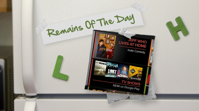 Remains of the Day: Google Play Gets Updated for Google TV