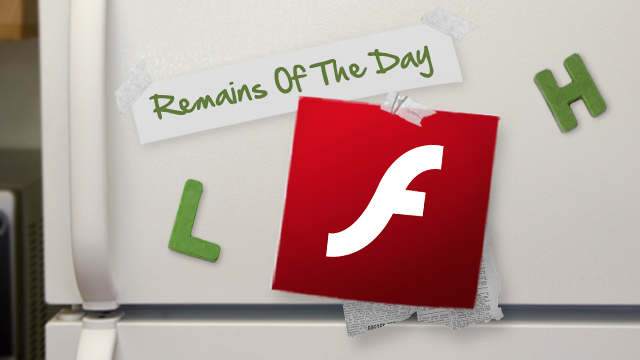 Click here to read Remains of the Day: Flash Player for Android Will Die Tomorrow