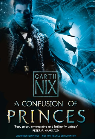 A Confusion of Princes: a Spiffing Boy's Own Space Opera