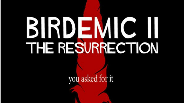 Click here to read You Asked For It: The <em>Birdemic</em> Sequel Gets its First Trailer