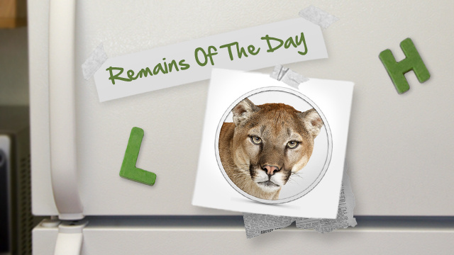 Remains of the Day: Some Users May Have to Wait a Few Days for Mountain Lion