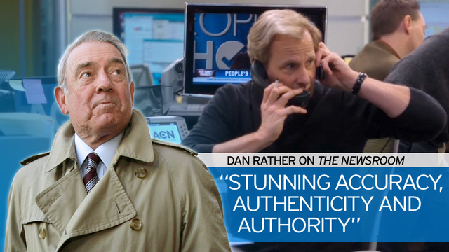 Dan Rather: Episode Four of The Newsroom Is 'A Heart-Warming Winner'