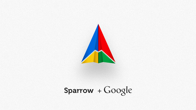 Sparrow's Awesome Email Clients Are Now Property of Google