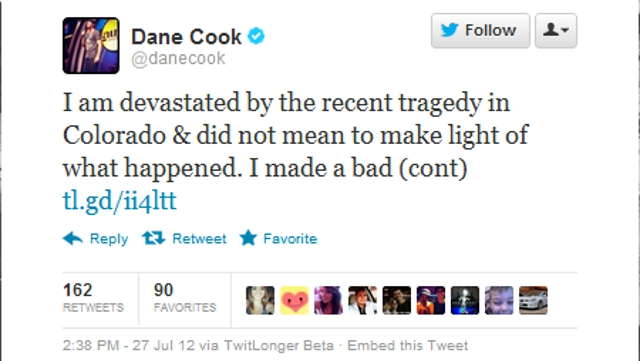 Click here to read Dane Cook Says He's Sorry for Making Light of Aurora Theater Shooting with Terrible Joke