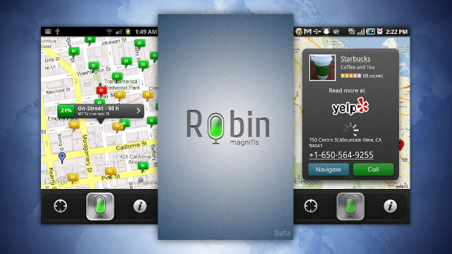 Click here to read Robin Is a Voice-Operated Assistant for Android that Finds Parking, Speaks Traffic Alerts, and More