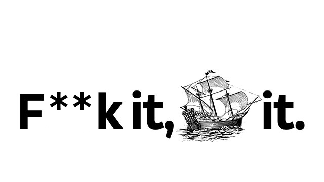 "Click here to read ""F**k It, Ship It"""