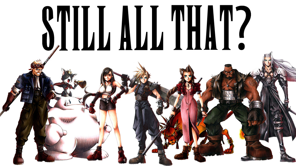 i love final fantasy vii now watch me pretend i hate it