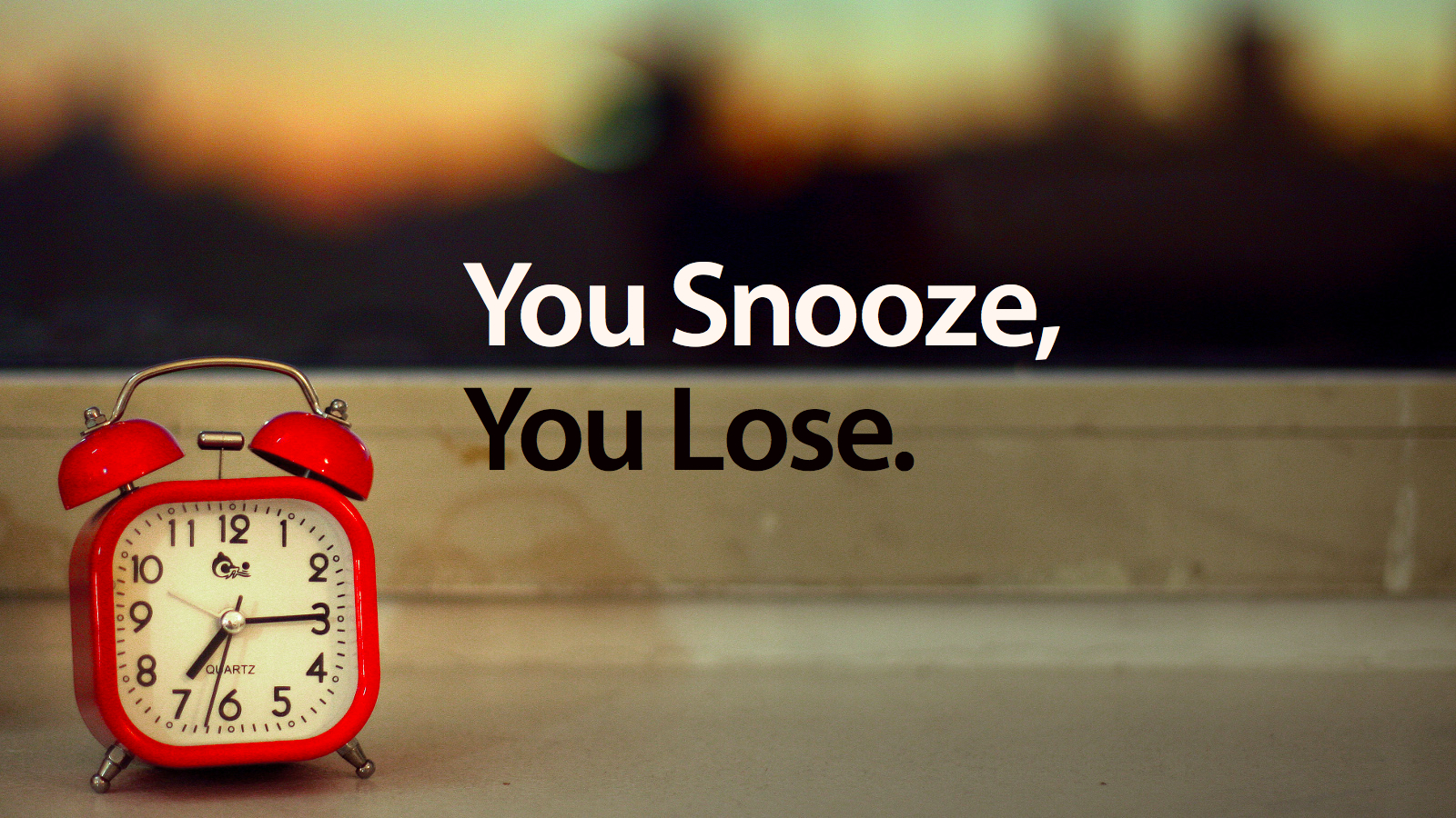 Click here to read Why the Snooze Button Is Ruining Your Sleep