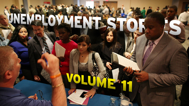 Unemployment Stories, Vol. 11: 'I'd Crawl to Work If I Had To'