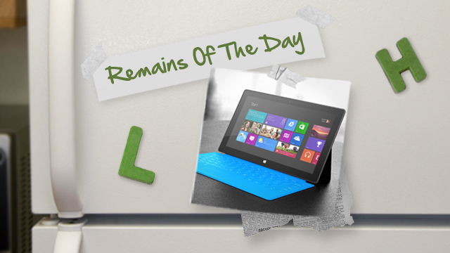 Click here to read Remains of the Day: Microsoft Surface Now Available for Pre-Order