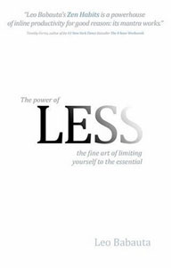 Leo Babauta on The Power of Less