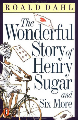 The Wonderful Story of Henry Sugar and Six More: Bully for You