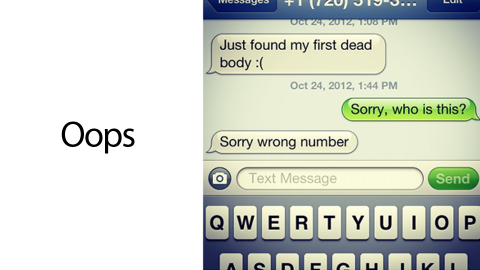 Click here to read What's the Worst Accidental Text You've Ever Sent or Received?