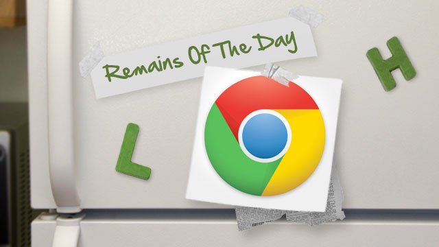 Remains of the Day: Chrome Update Brings Better Battery Life, Do Not Track