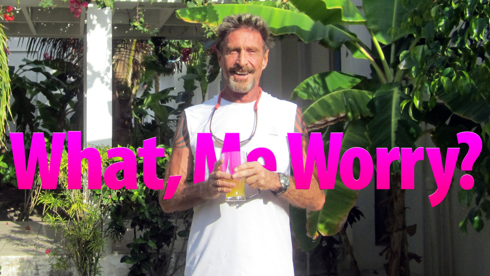 John McAfee Reveals His Hiding Place (Updated)