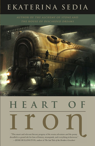 The io9 Book Club is in session! Let's talk about Ekaterina Sedia's Heart of Iron