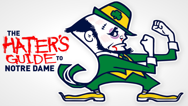 The Hater's Guide To Notre Dame