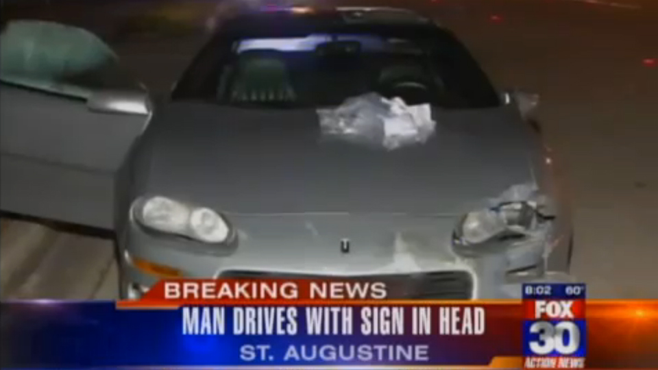 Click here to read Florida Police Stop Man Driving With A Sign Lodged In His Head