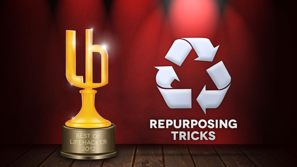 Most Popular Repurposing Tricks of 2012