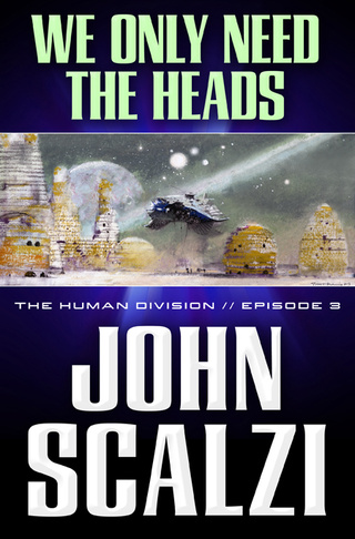 Exclusive First Look at the Cover for Part 3 of John Scalzi's Human Division!