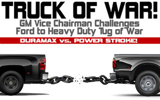 "Truck Off, Bitches: GM Vice-Chairman Challenges Ford To Heavy Duty ""Truck Of War"""