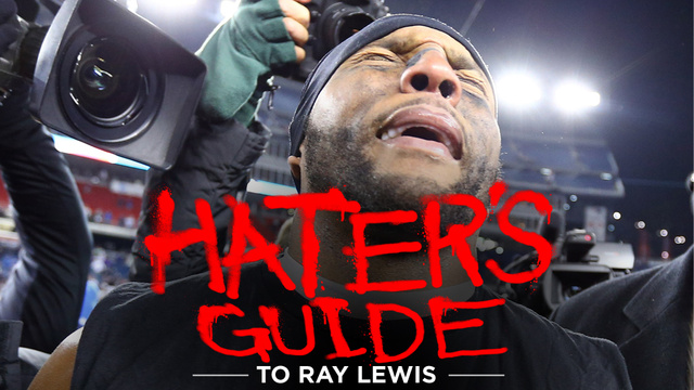 The Hater's Guide To Ray Lewis