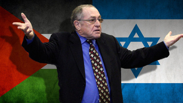 Alan Dershowitz Says The Only Legitimate Conversation About Israel And Palestine Is A Conversation With Alan Dershowitz In It