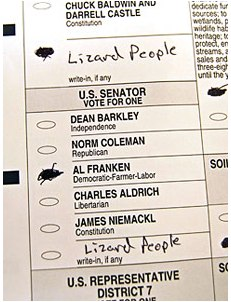I Voted for the Lizard People Too!